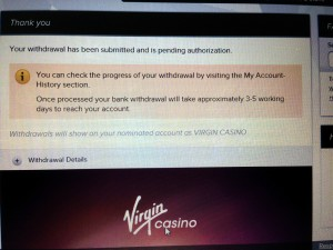 The Virgin online casino withdraw screen.  This was a fairly easy process.