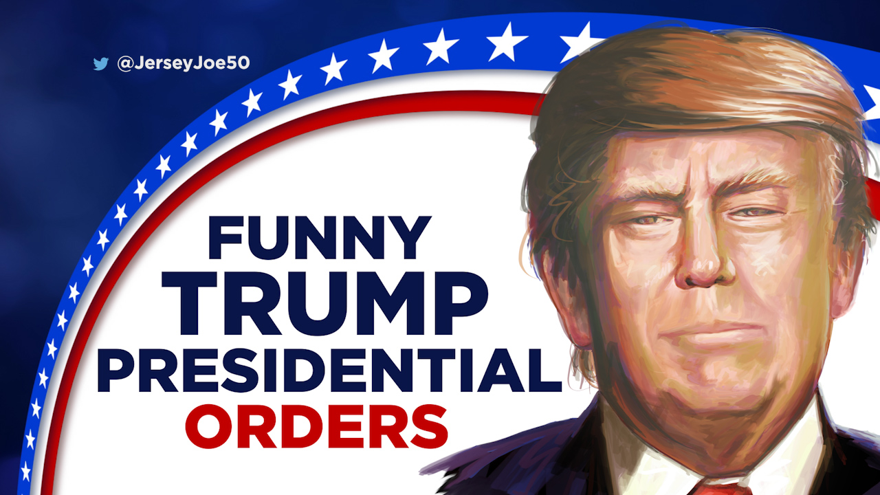 blog 139 funny trump presidential orders.00_00_32_03.Still006